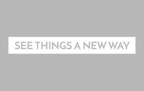 See Things a New Way