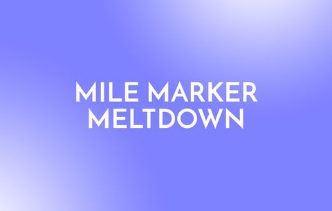 Mile Marker Meltdown