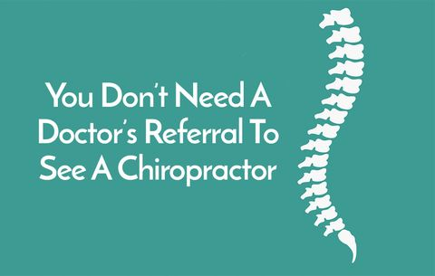 You Don't Need a Doctor's Referral to See a Chiropractor
