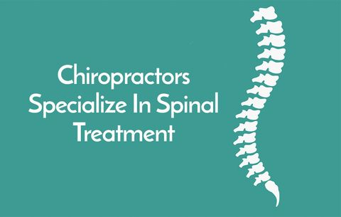 Chiropractors Specialize in Spinal Treatment