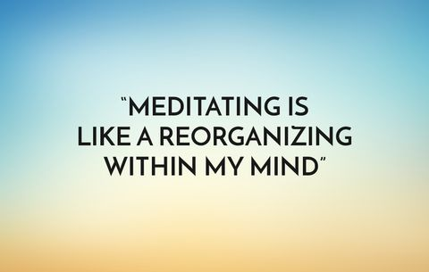 Meditating is like a reorganizing within my mind