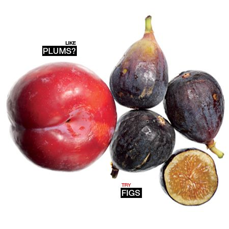 Like plums? Try figs.