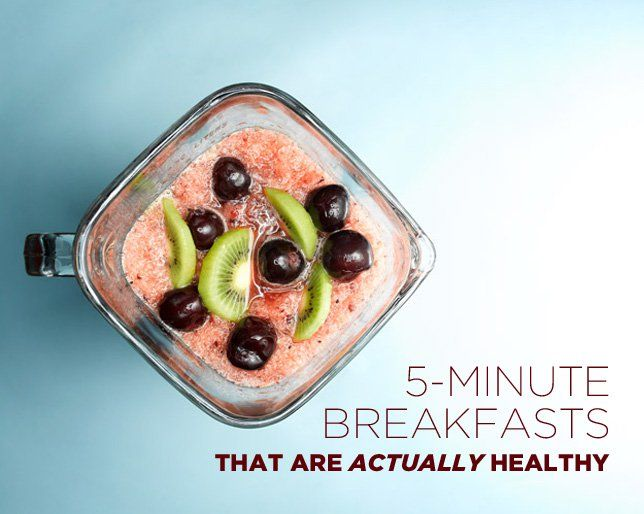 5-Minute Breakfasts That Are Actually Healthy