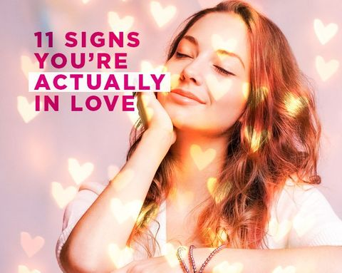 11 Signs You're Actually In Love