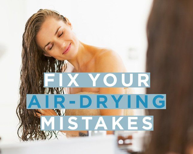 How to Air Dry Your Hair So it Looks Amazing