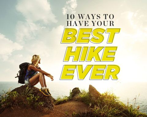 10 Ways to Have Your Best Hike Ever