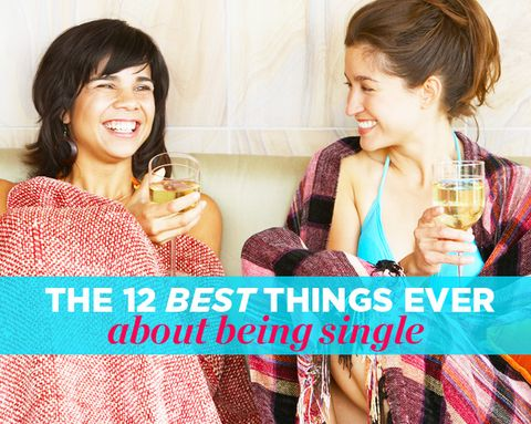 The 12 Best Things EVER About Being Single
