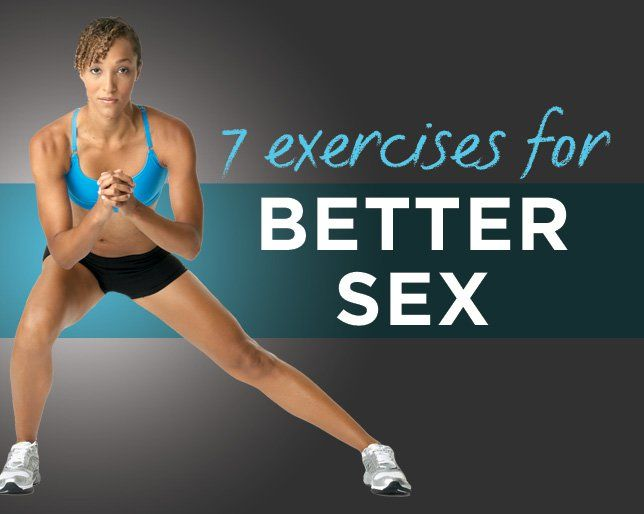 7 Exercises for Better Sex