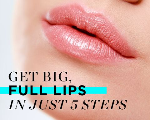 Get Big, Full Lips in Just 5 Steps