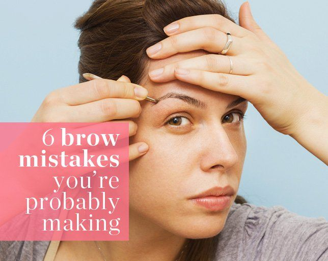 6 Brow Mistakes You're Probably Making