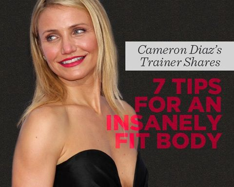 Cameron Diaz's Trainer Shares 7 Tips for an Insanely Fit Body