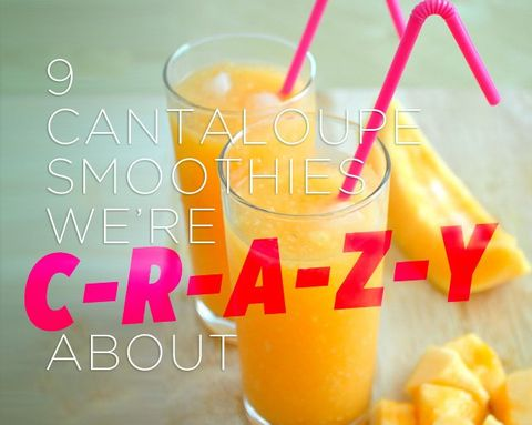 9 Cantaloupe Smoothies we're C-R-A-Z-Y About