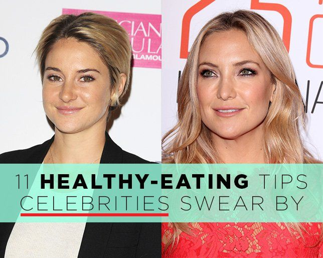11 Healthy Eating Tips Celebrities Swear By