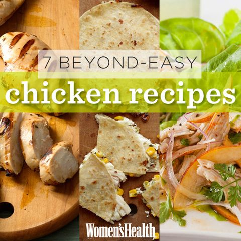7 Beyond-Easy Chicken Recipes
