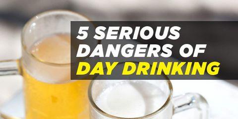 dangers-day-drinking.jpeg