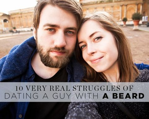 10 Very Real Struggles of Dating a Guy With a Beard