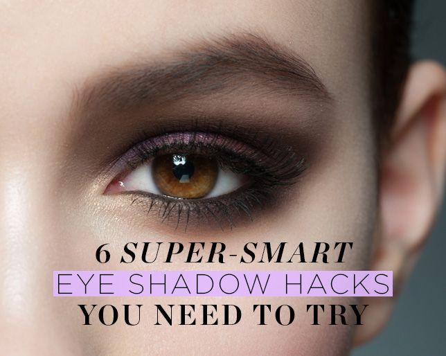 6 Super-Smart Eye Shadow Hacks You NEED to Try