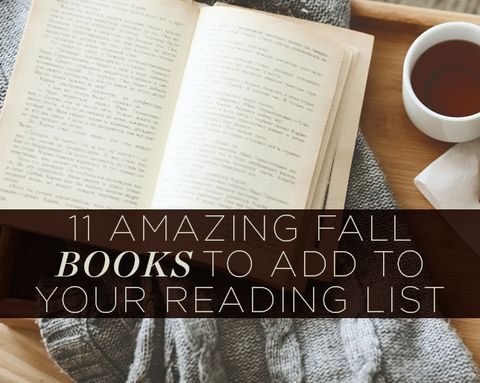 11 Amazing Fall Books to Add to Your Reading List