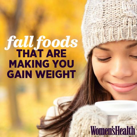 Fall Foods That Are Making You Gain Weight