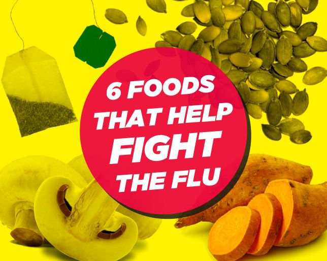 6 Foods That Help Fight the Flu