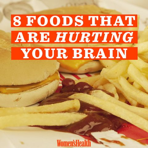 8 Foods That Are Hurting Your Brain