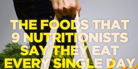 foods-nutritionists-eat.jpeg