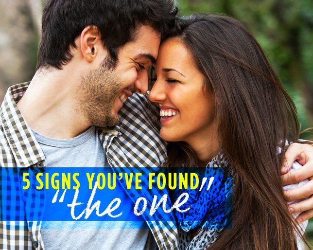 5 Signs You've Found 'The One'