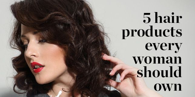 5 Hair Products Every Woman Should Own