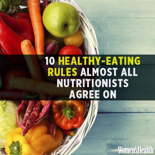 10 Healthy-Eating Rules Almost All Nutritionists Agree On