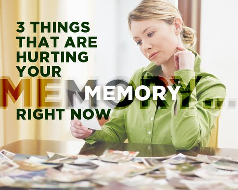 3 Things That Are Hurting Your Memory...Right Now