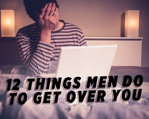 12 Things Men Really Do to Get Over a Breakup