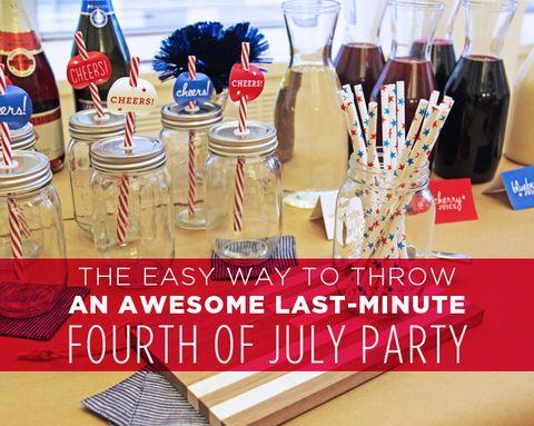 The Easy Way to Throw an Awesome Last-Minute Fourth of July Party