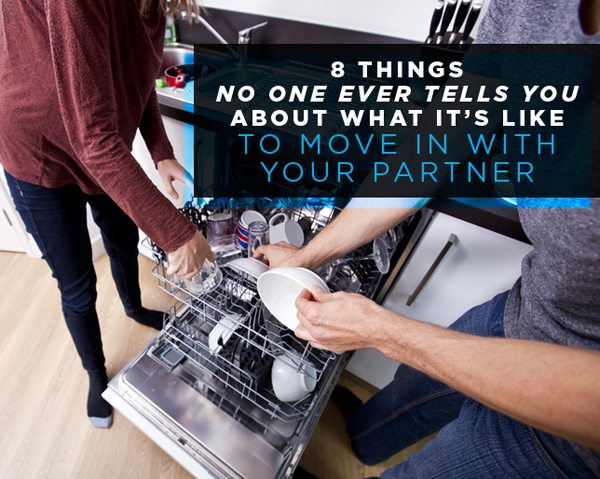 8 Things No One Ever Tells You About What It's Like to Move In with Your Partner