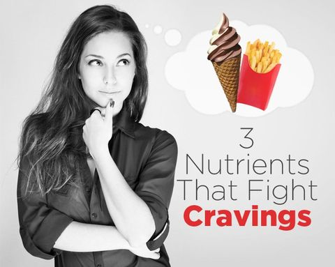 3 Nutrients That Fight Cravings
