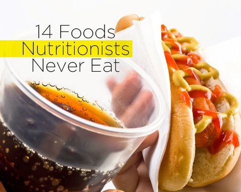 14 Foods Nutritionists Never Eat