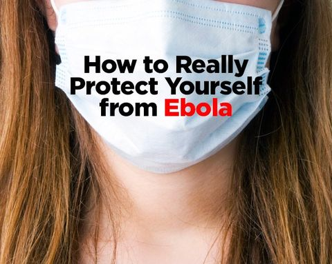 How to Really Protect Yourself from Ebola