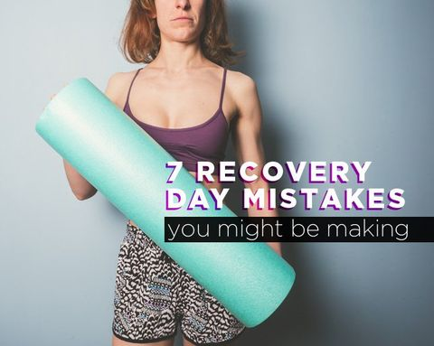 7 Recovery Day Mistakes You Might Be Making