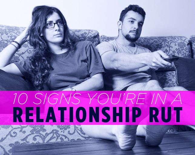 How to get out of a relationship rut