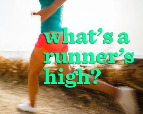 What's a Runner's High?