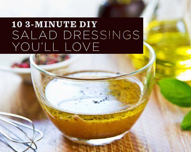 10 3-Minute DIY Salad Dressings You'll LOVE