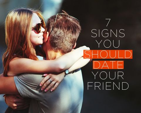 7 Signs You Should Date Your Friend