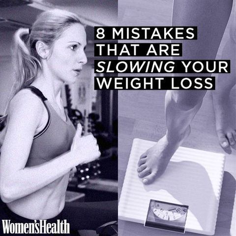 8 Mistakes That Are Slowing Your Weight Loss