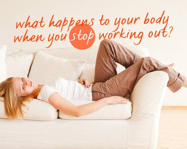 What Happens to Your Body When You Stop Working Out?