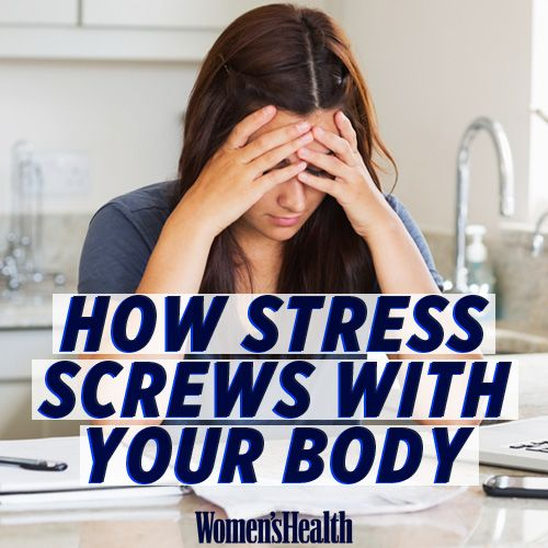 9 Ways Stress Messes With Your Body
