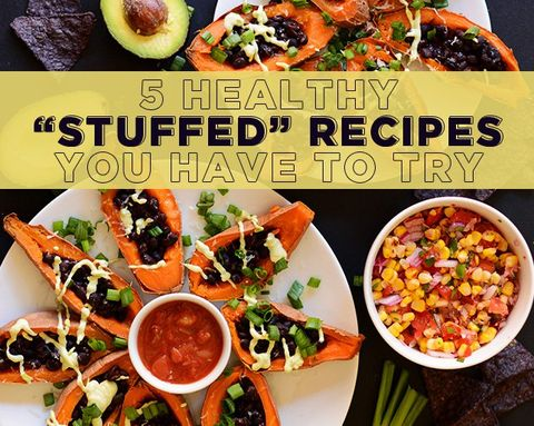 5 Healthy 'Stuffed' Recipes You HAVE to Try
