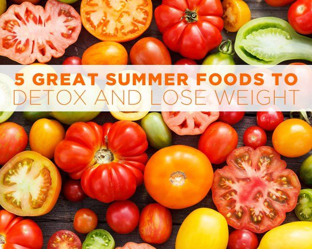 The 5 Best Summer Foods to Detox and Lose Weight