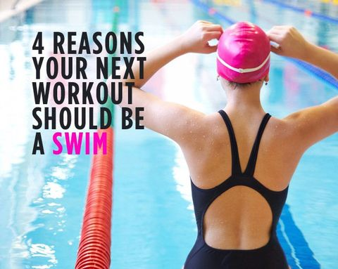 4 Reasons Your Next Workout Should Be a Swim