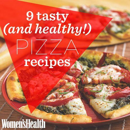 9 Tasty (and Healthy!) Pizza Recipes
