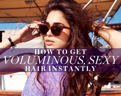 How to Get Voluminous, Sexy Hair Instantly