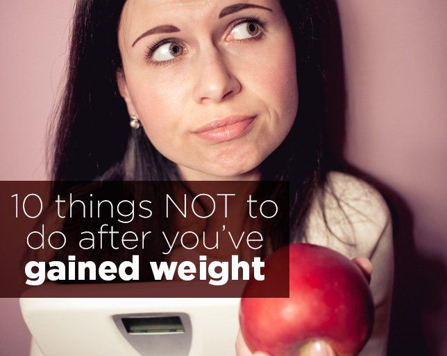 10 things not to do after youve gained weight ccuart Images